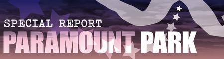 Paramount Park special report header